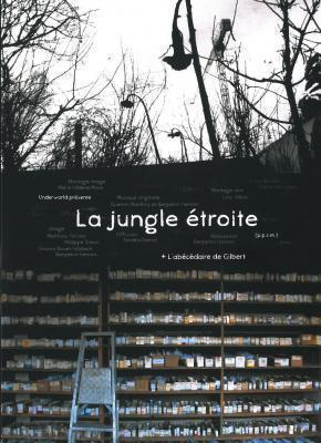 La jungle étroite
